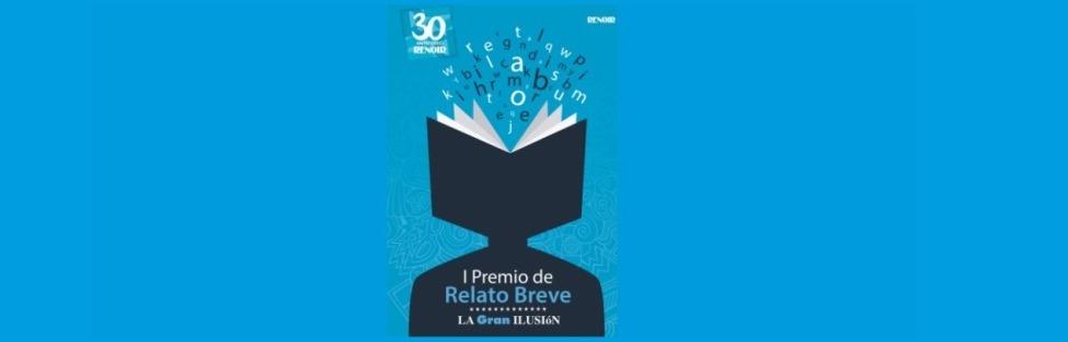 30 ANIVERSARIO RENOIR / I Premio de Relato Breve La Gran Ilusión – Cines Renoir