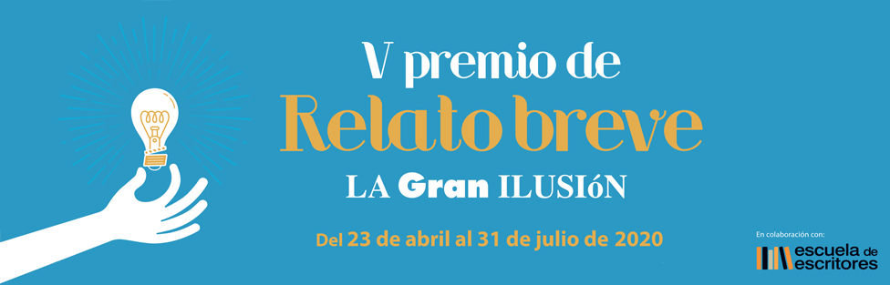 V PREMIO DE RELATO BREVE LA GRAN ILUSIÓN – CINES RENOIR